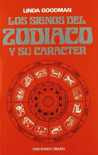 9788486344009: Los signos del zodíaco y su carácter (Astrología)