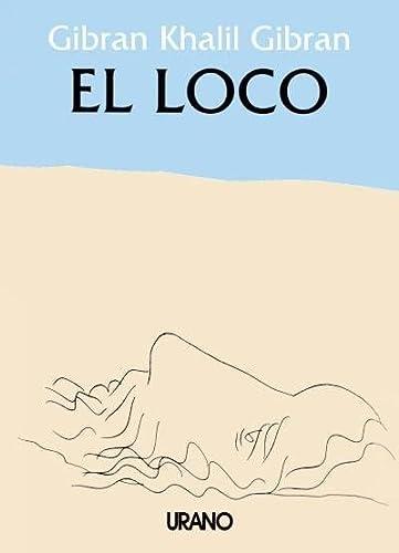 9788486344115: El Loco (Spanish Edition)