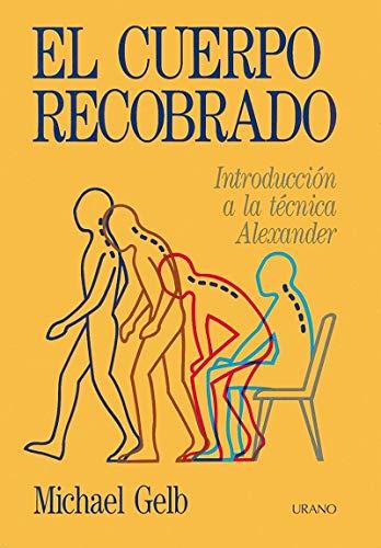 9788486344252: El Cuerpo Recobrado (Spanish Edition)