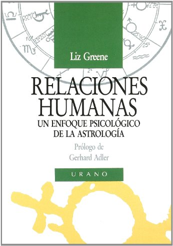 Relaciones Humanas. Un enfoque psicológico de la: Greene, Liz