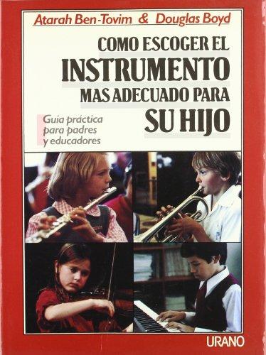 9788486344351: Cómo escoger el instrumento más adecuado para su hijo