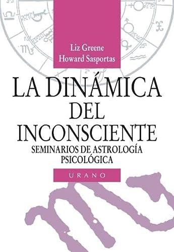 9788486344689: La dinámica del inconsciente (Astrología)