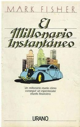 9788486344795: El Millonario Instantaneo (Spanish Edition)