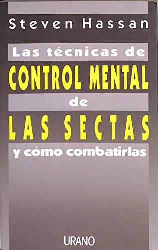 9788486344801: Las técnicas de control mental de las sectas