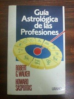 9788486344856: Guía astrológica de las profesiones