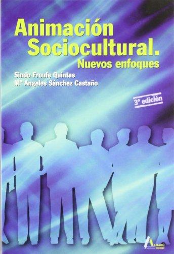 Animación socio-cultural : nuevos enfoques: Sánchez Castaño, María