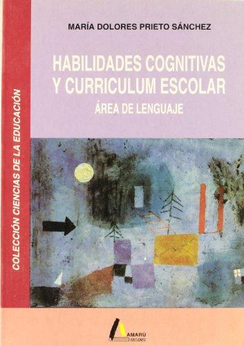 9788486368470: Habilidades cognitivas y currículum escolar : área de lenguaje