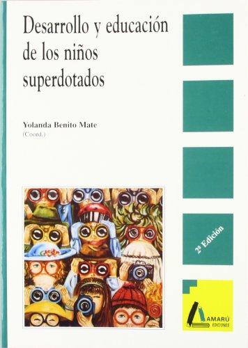 9788486368616: Desarrollo y educación de los niños superdotados