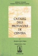 CATALEG DELS PROTOCOLS DE CERVERA: CANELA I GARAYOA, MONTSERRAT - MONTSE GARRABOU I PERES