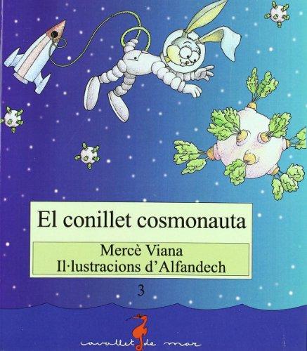 9788486390563: El conillet cosmonauta (Cavallet de mar)