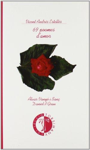 69 Poemes d'Amor.: Estelles, Vicent Andres