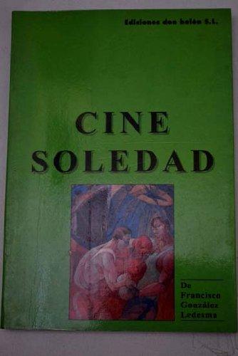 9788486398163: Cine Soledad