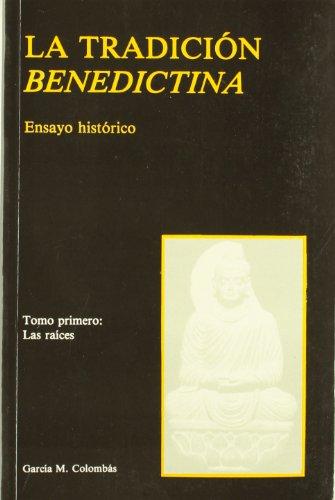 9788486407100: La tradición benedictina: Ensayo histórico (Colección Espiritualidad monástica) (Spanish Edition)