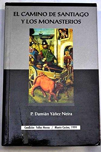 Las peregrinaciones jacobeas en los monasterios cistercienses: P. Damian Yanez