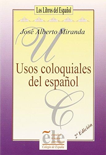 """9788486408251: Usos coloquiales del español (Colección """"Problemas fundamentales del español"""") (Spanish Edition)"""