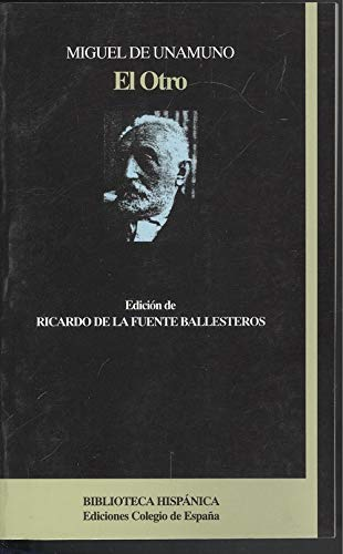 9788486408299: El otro (Colección Biblioteca hispánica)