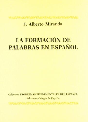 9788486408381: Formacion de palabras en español (