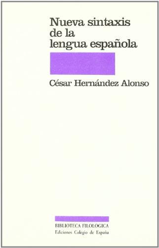 Nueva sintaxis de la lengua española - HERNANDEZ ALONSO, César