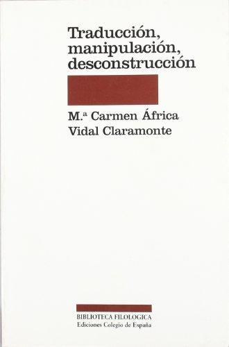 9788486408510: Traduccion, manipulacion y desconstruccion