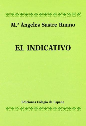 9788486408527: El indicativo (