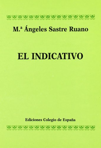 9788486408527: El Indicativo (Spanish Edition)