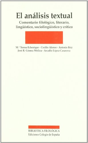 9788486408619: El Analisis Textual: Comentario Filologico, Literario, Linguistico, Sociolinguistico y Critico (Spanish Edition)