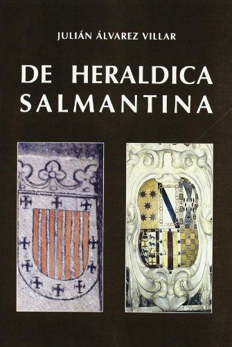 9788486408701: Heráldica salmantina