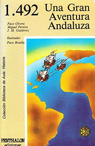 9788486411268: 1.492, una gran aventura andaluza (Colección Biblioteca de aula) (Spanish Edition)