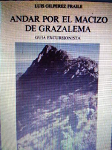 9788486411275: Andar por el macizo de grazalema
