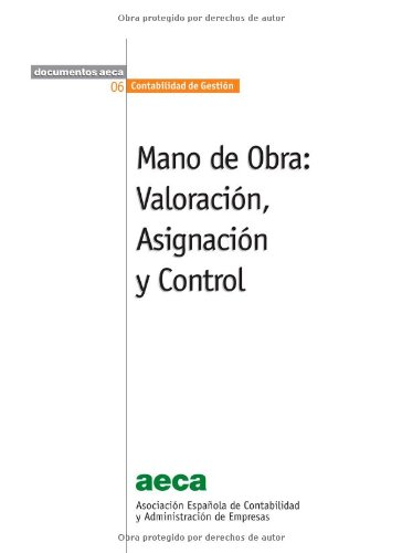9788486414504: Mano de Obra: Valoración, Asignación y Control (Spanish Edition)