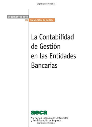 9788486414559: La Contabilidad de Gestión en las Entidades Bancarias