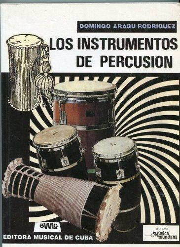 9788486415761: Los Instrumentos De Percusion, Su historia y su tecnica