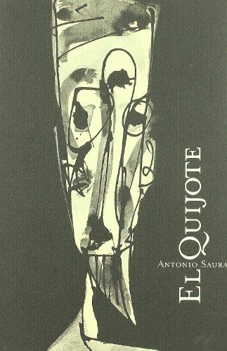 9788486418519: El Quijote de Antonio Saura
