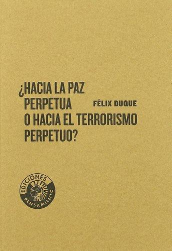 Hacia La Paz Perpetua O Hacia El: Félix Duque