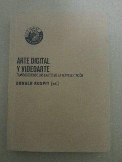 9788486418601: Arte digital y videoarte. transgrediendo los limites de la representac
