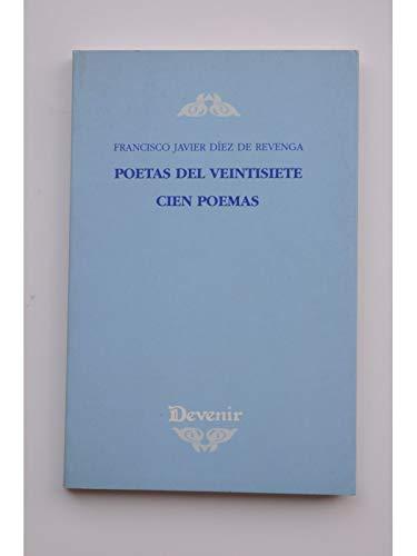 Poetas del veintisiete : cien poemas (Paperback): Francisco Javier Díez