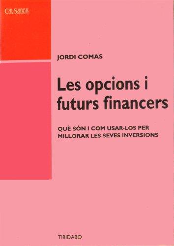 9788486421946: Les opcions i futurs financers