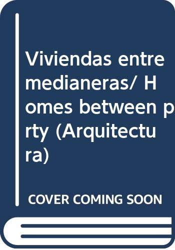 Viviendas Entre Medianeras (Arquitectura) (Spanish Edition): Arian Mastaedi