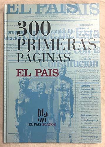 9788486459680: 300 primeras paginas el pais (Marcial Pons)