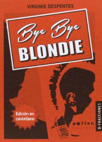 9788486469429: Bye Bye Blondie