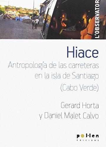 9788486469726: Hiace: Antropología de las carreteras en la isla de Santiago (Cabo Verde) (L'Observatori)