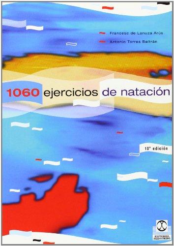 9788486475284: Mil 60 ejercicios y juegos de natación (Deportes)