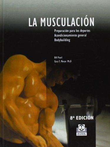9788486475307: La Musculación (Deportes)