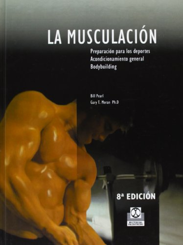 La Musculacion (Spanish Edition) (9788486475307) by Bill Pearl