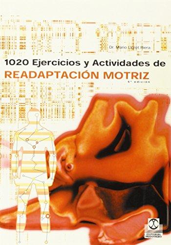 9788486475314: 1020 Ejercicios y Actividades de Readaptacion Motriz (Spanish Edition)