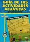 Guia de Las Actividades Acuaticas (Spanish Edition): Rafael Guerrero Luque