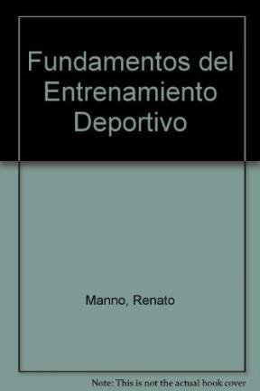 Fundamentos del Entrenamiento Deportivo (Spanish Edition): Manno, Renato