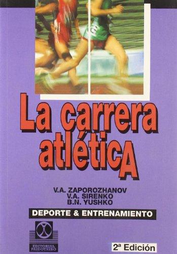 9788486475925: Carrera atletica, la