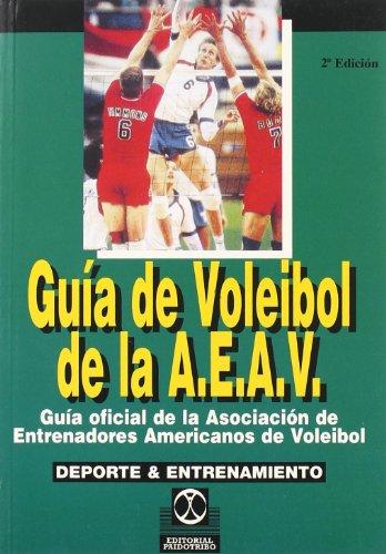 9788486475949: Guía del voleibol de la A.E.A.B. : guía oficial de la Asociación de Entrenadores Americanos de Voleibol