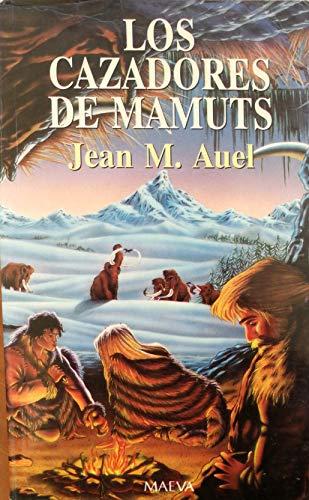 9788486478438: Los Cazadores de Mamuts (Spanish Edition)